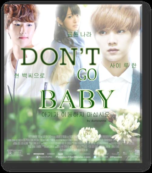 don't go baby ff baekhyun luhan
